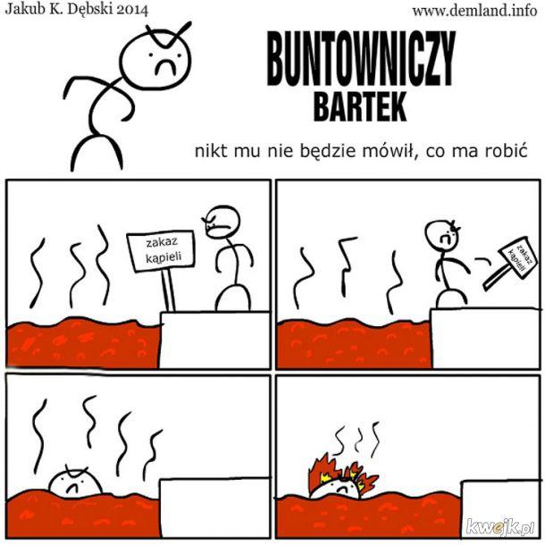 Buntowniczy Bartek
