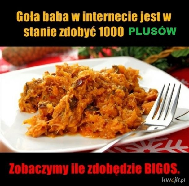 Bigos + Goła baba -