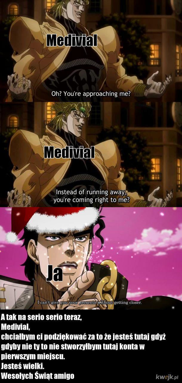 Kwejkowe Święta, Dla  Medivial'a