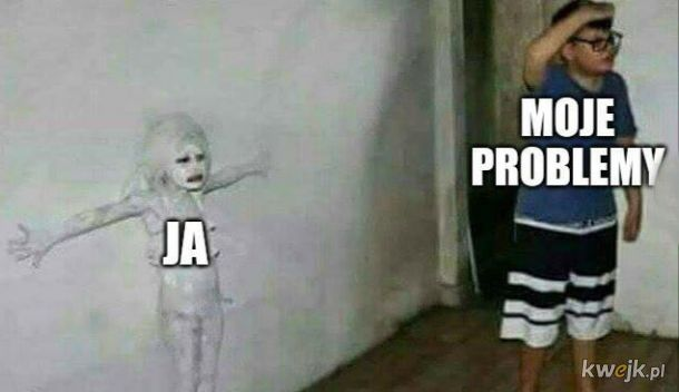 Moje problemy