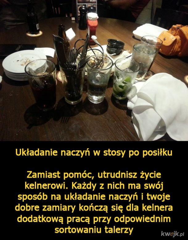 Kelnerzy mówią, czego nie powinniśmy robić w restauracjach, jeśli chcemy zachować się kulturalnie i nie utrudnić im pracy