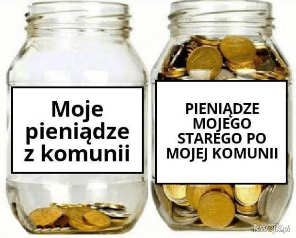 Ale tato, to moje pieniądze