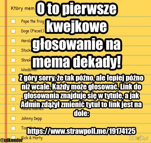 Miłego Głosowania! Link: https://www.strawpoll.me/19174125