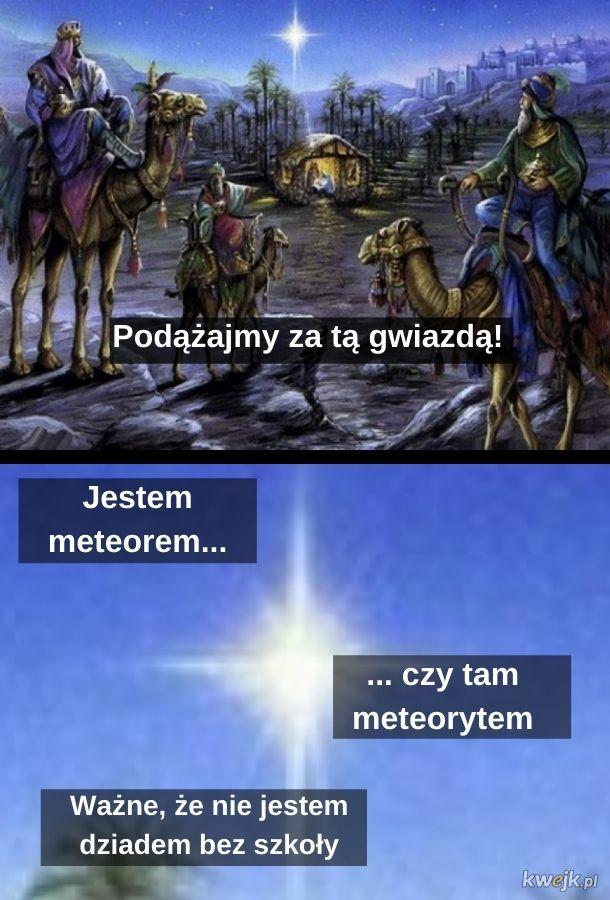 Gwiazda... czy tam meteor... czy tam meteoryt