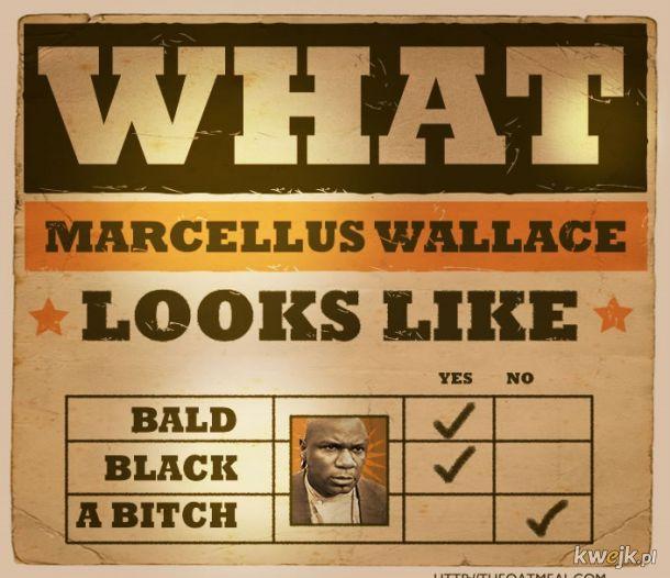 Ale ty już to kiedyś oglądałeś i wiesz, że Marcellusa dyma nie tylko Pani Wallace