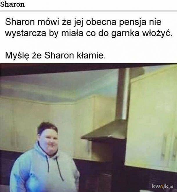 Sharon chyba troszkę kłamie xd