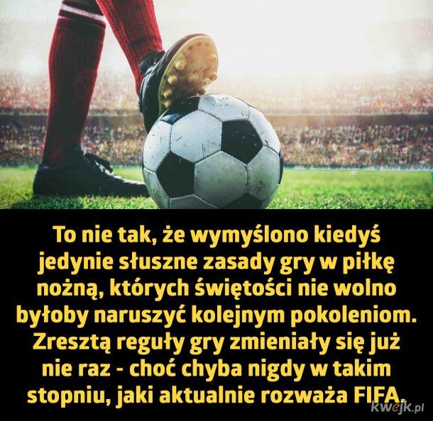 Szalone pomysły FIFA, które zmieniły piłkę nożną