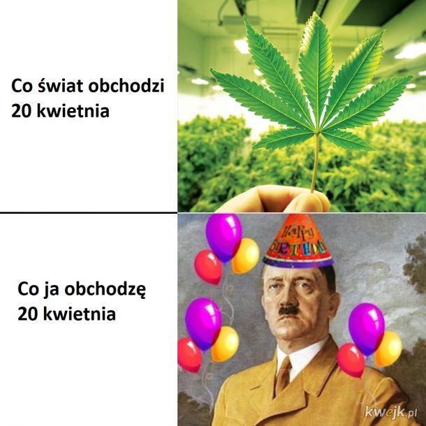 Dzień marihuany i urodziny wujka Hitlera