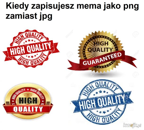 Premium quality meme