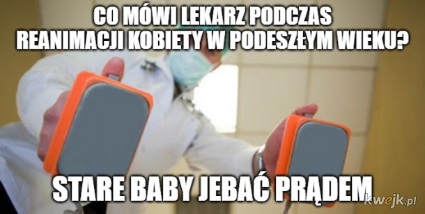 Mamy pacjentkę, doktorze Hajto