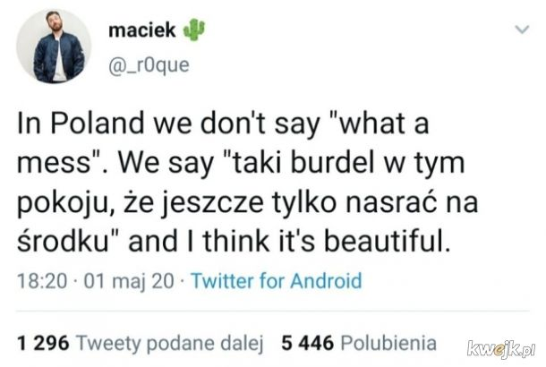 In Poland we don't say...