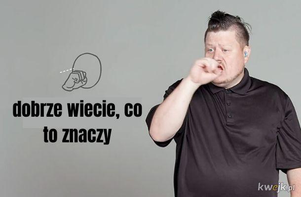 Jak przeklinać w języku migowym?