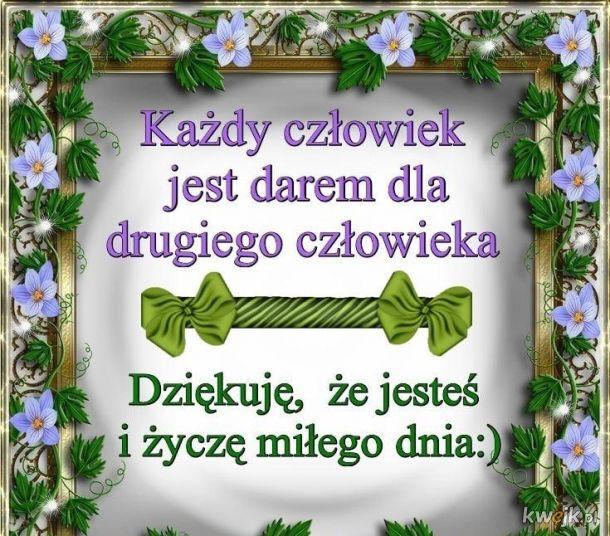 Miłego dnia życzę.