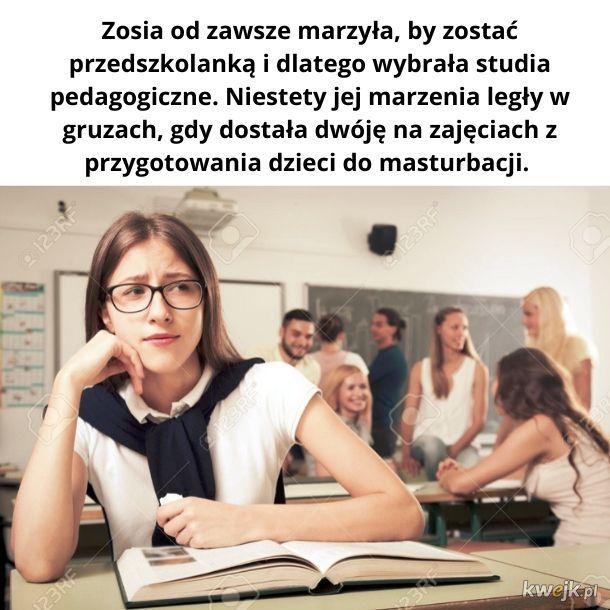Biedna Zosia :(