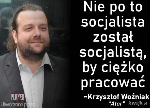 Nie po to socjalista został...