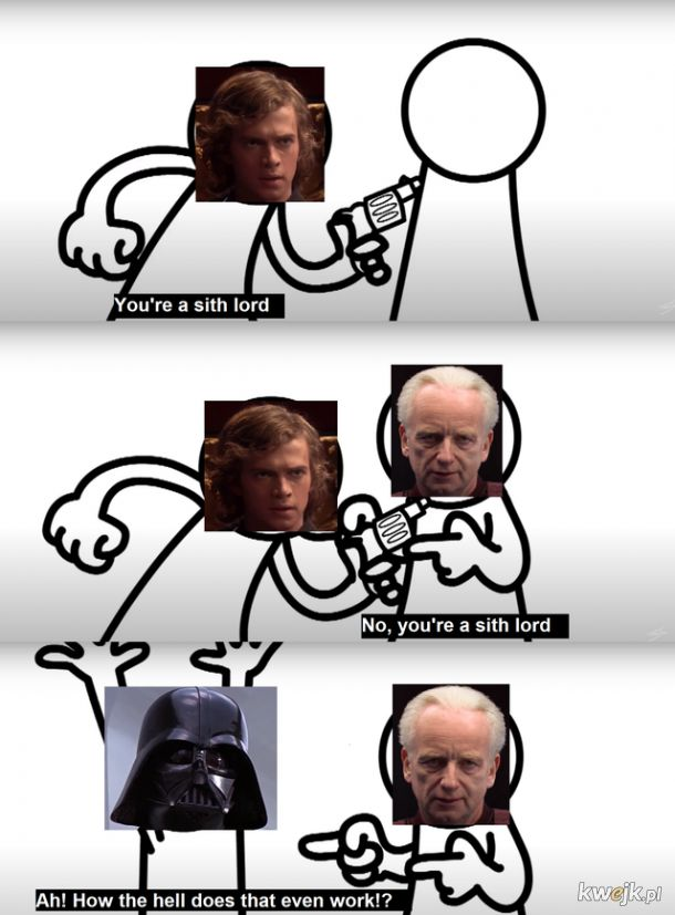 You're a sith lord
