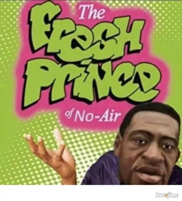 The Fresh Prince of No-Air