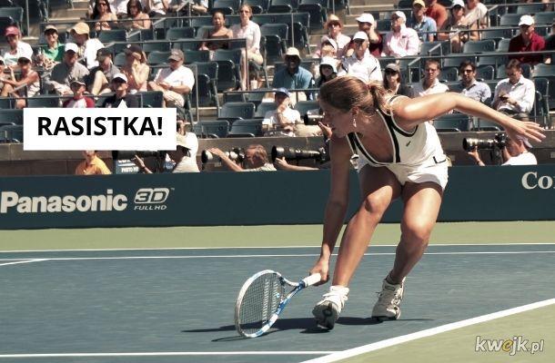 Tenis jest rasistwoski