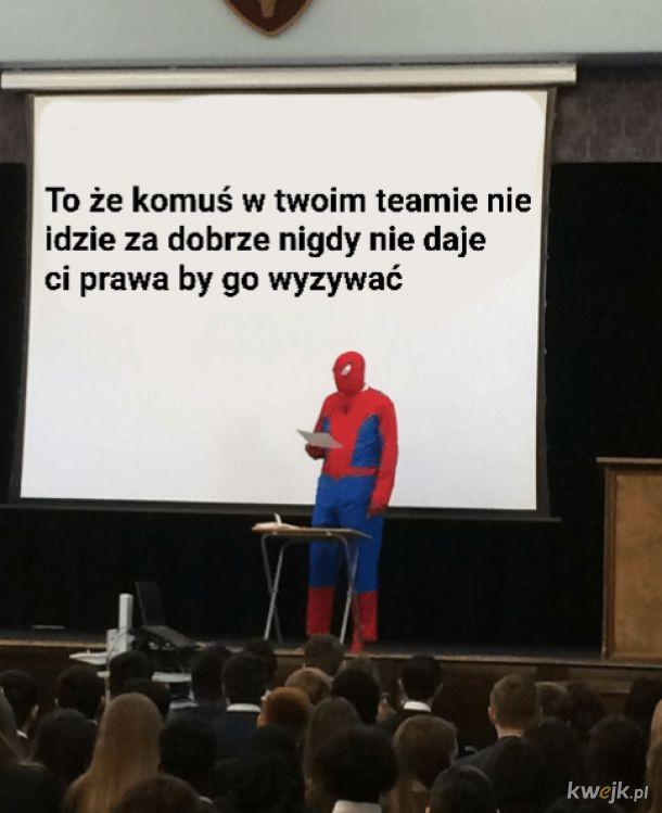 Spiderman mówi prawde,toxici należy tępić
