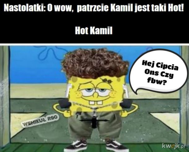 Nastolatki Kamil Jest Taki Hot