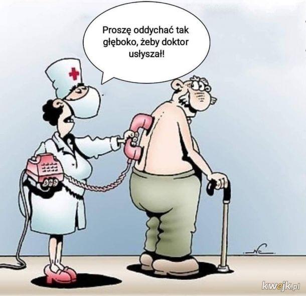 A czemu pan nie siedzi w domu!!? Jeszcze pozaraża pan lekarzy i nie będą mogli przyjmować prywatnie!