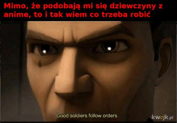 Trzeba wykonywać rozkazy