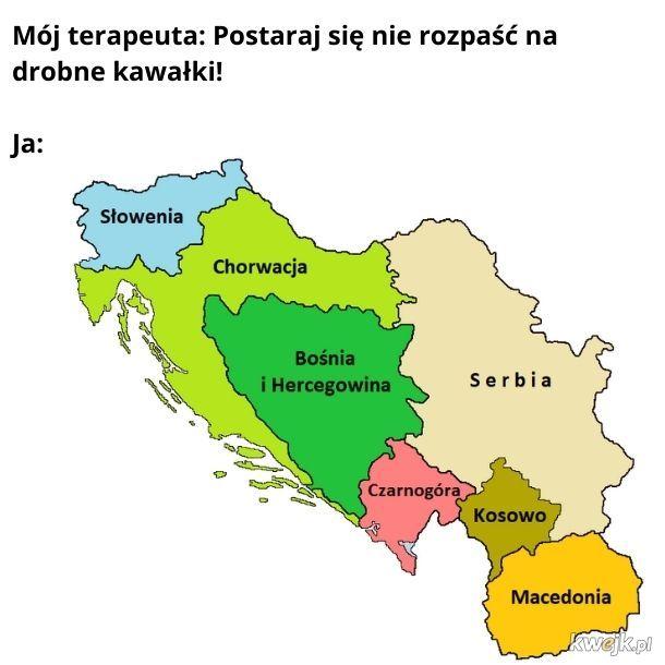 Moja psychika jest małą Jugosławnią