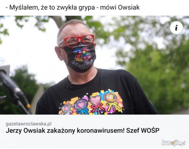 Owsiak z koronawirusem