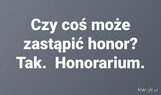 Honor zginął, ale zobaczę co da się zrobić