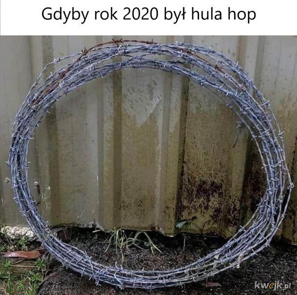 Gdyby rok 2020 był...