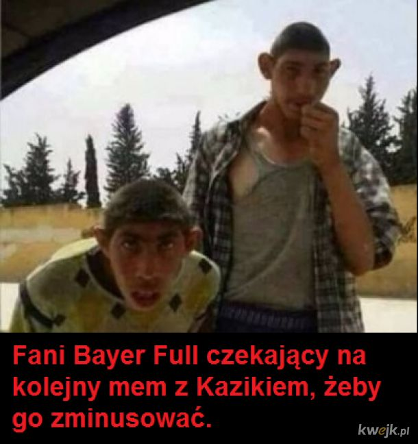 Kazik vs Bayer Full