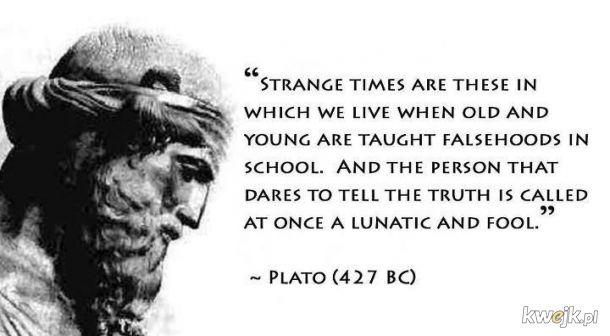 Platon o swoich czasach ale pasuje do naszych