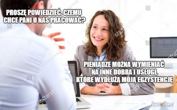 Czemu chce pani u nas pracować?