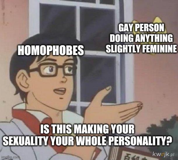 Homofoby takie są!