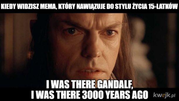 A sam jesteś już po 30tce...