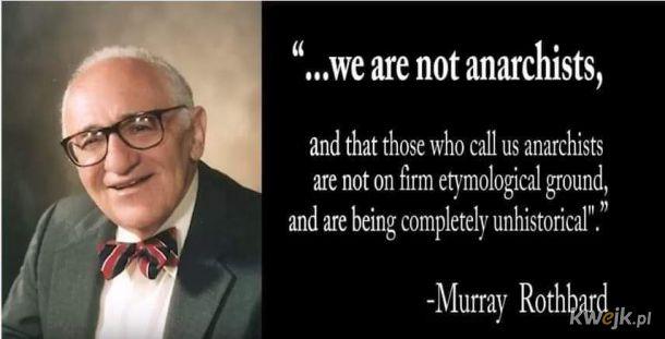 Muraj Rodthhbard, czołowy myśliciel anarchokapitalistów