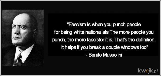 Nie macie dowodów, że Mussolini tego nie powiedział.