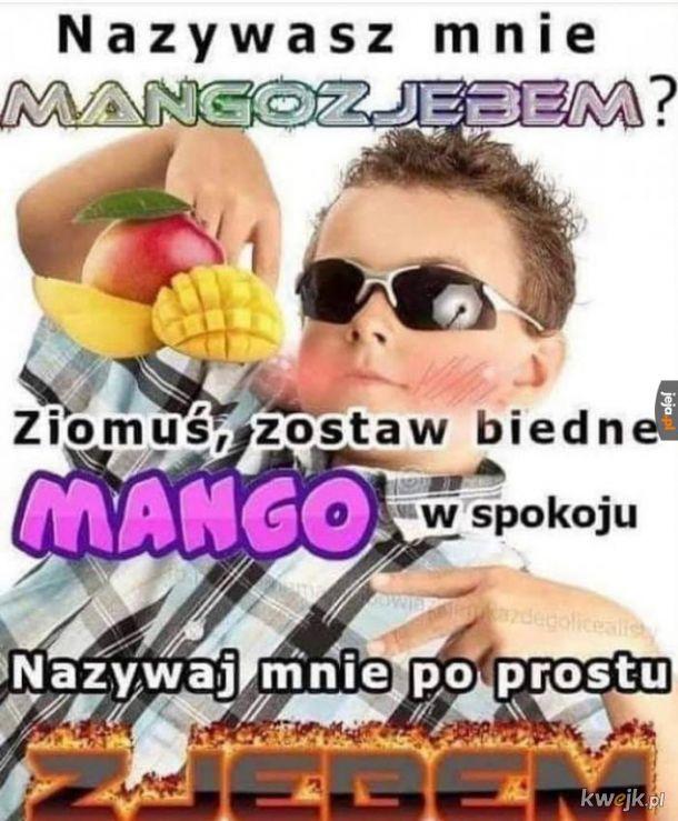 Wolność dla mango.