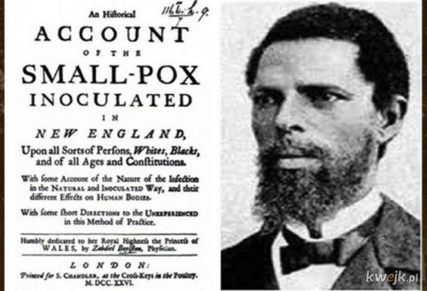 Onesimus - niewolnik zaszczepiony w Afryce, ktory wtajemniczyl amerykanskich kolonistow i pomogl zwalczyc epidemie ospy w Bostonie