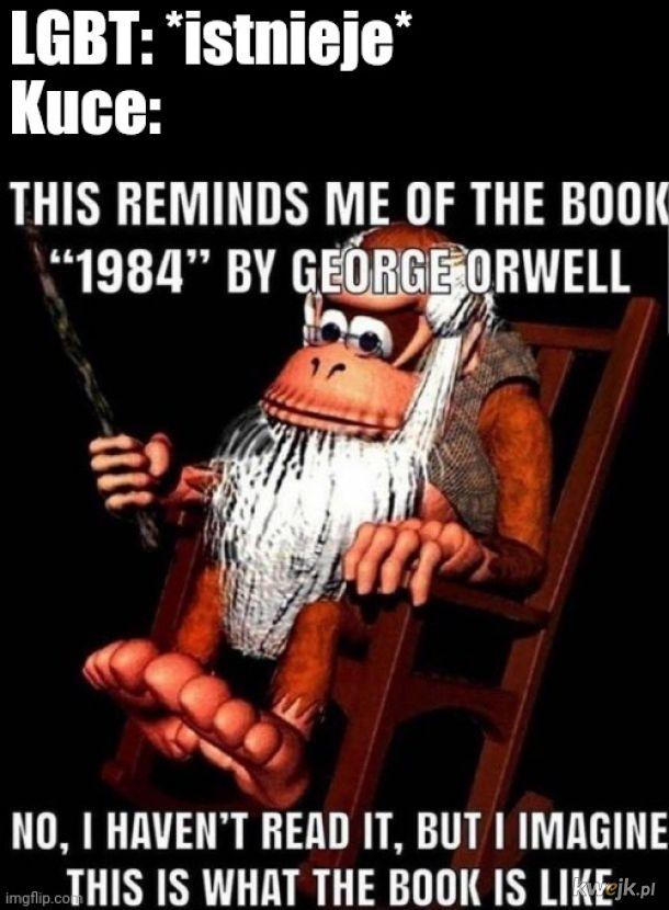 Dosłownie 1984.