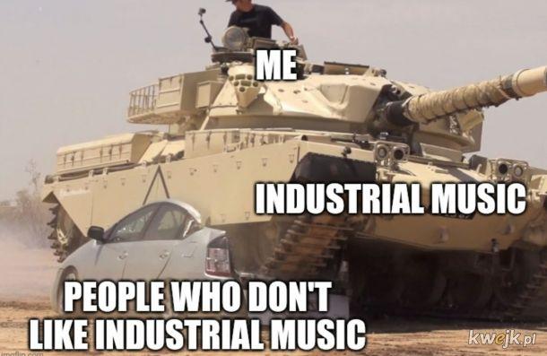 Industrial rządzi!