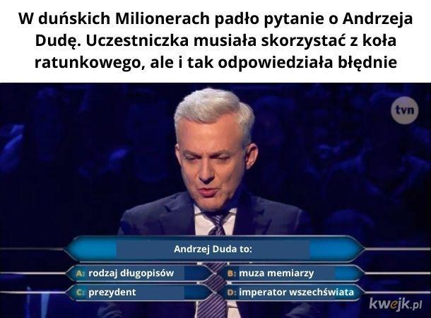 A tak na serio, to pytali się, czy jest prezydentem Czech, Polski, Estonii czy Chorwacji