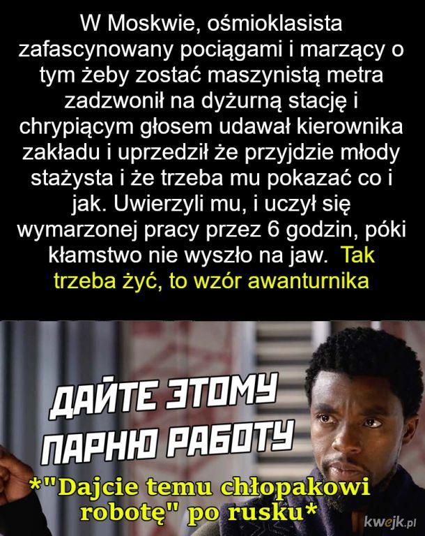 Młody Rosjanin z fantazją i bez tupetu  ♥