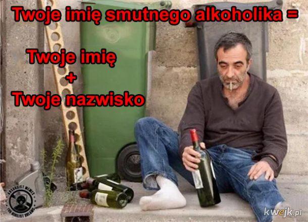 Imię alkoholika