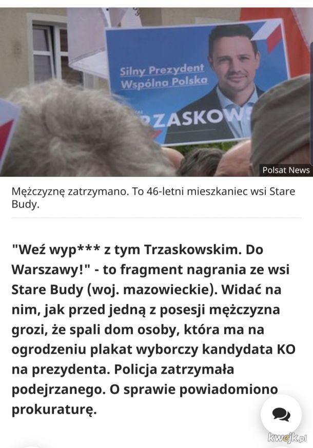 """Apropos plakatow: """"Twoje dzieci będą p***łami"""". Groził spaleniem za plakat z Trzaskowskim"""