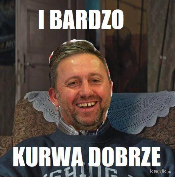 I BARDZO K***A DOBRZE