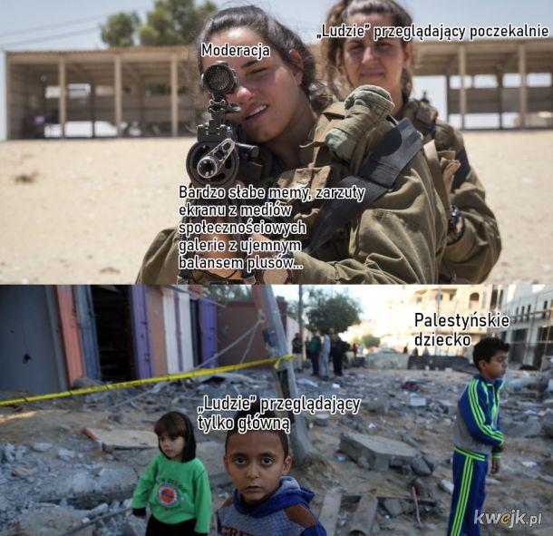 Ale co im zrobiło to palestyńskie dziecko?