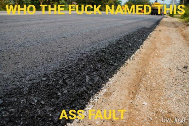Ass fault