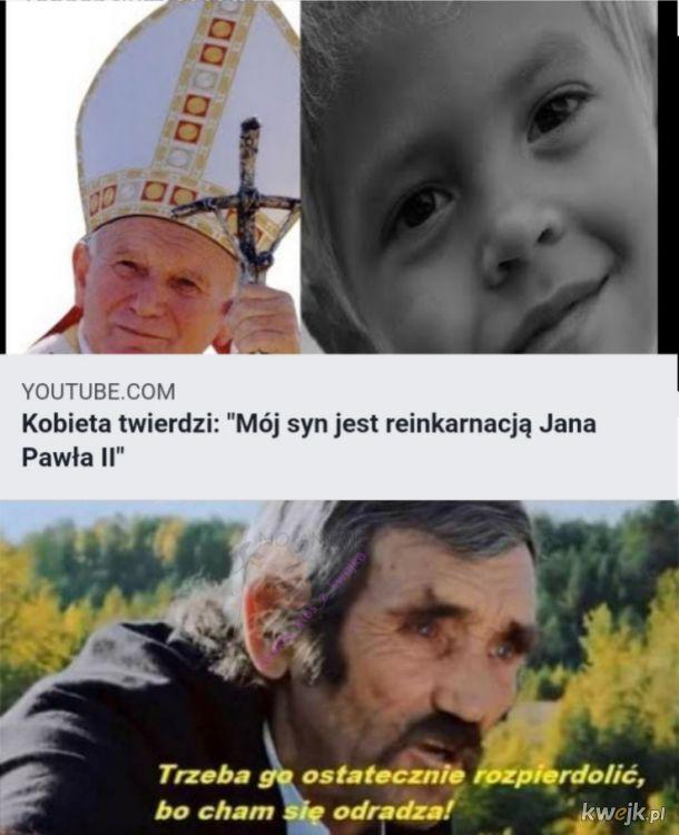 Jan Paweł II-2. Trzeba go rozp*******ć raz, a dobrze