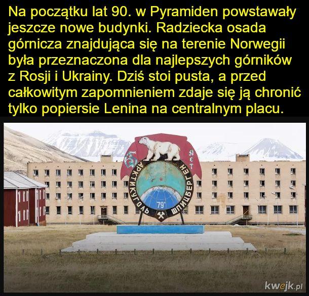 Piramiden - zapomniana przez świat osada